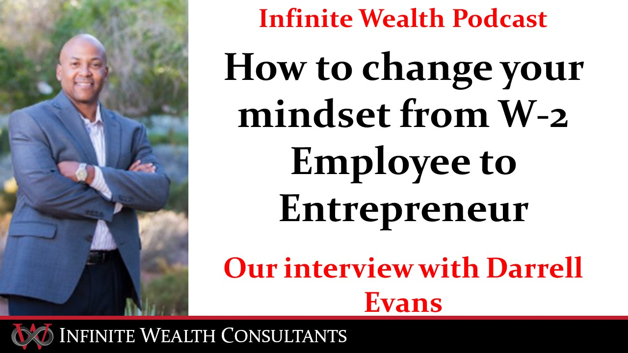 Changing your mindset from W-2 Employee and an Entrepreneur