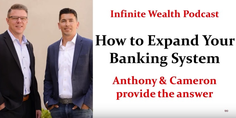 How to Expand Your Banking System Infinite Wealth Podcast